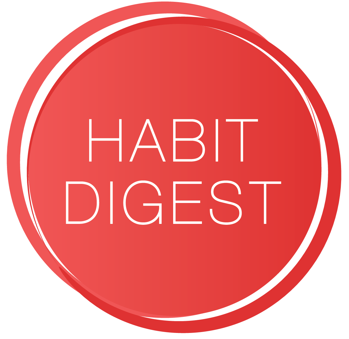 The Habit Digest